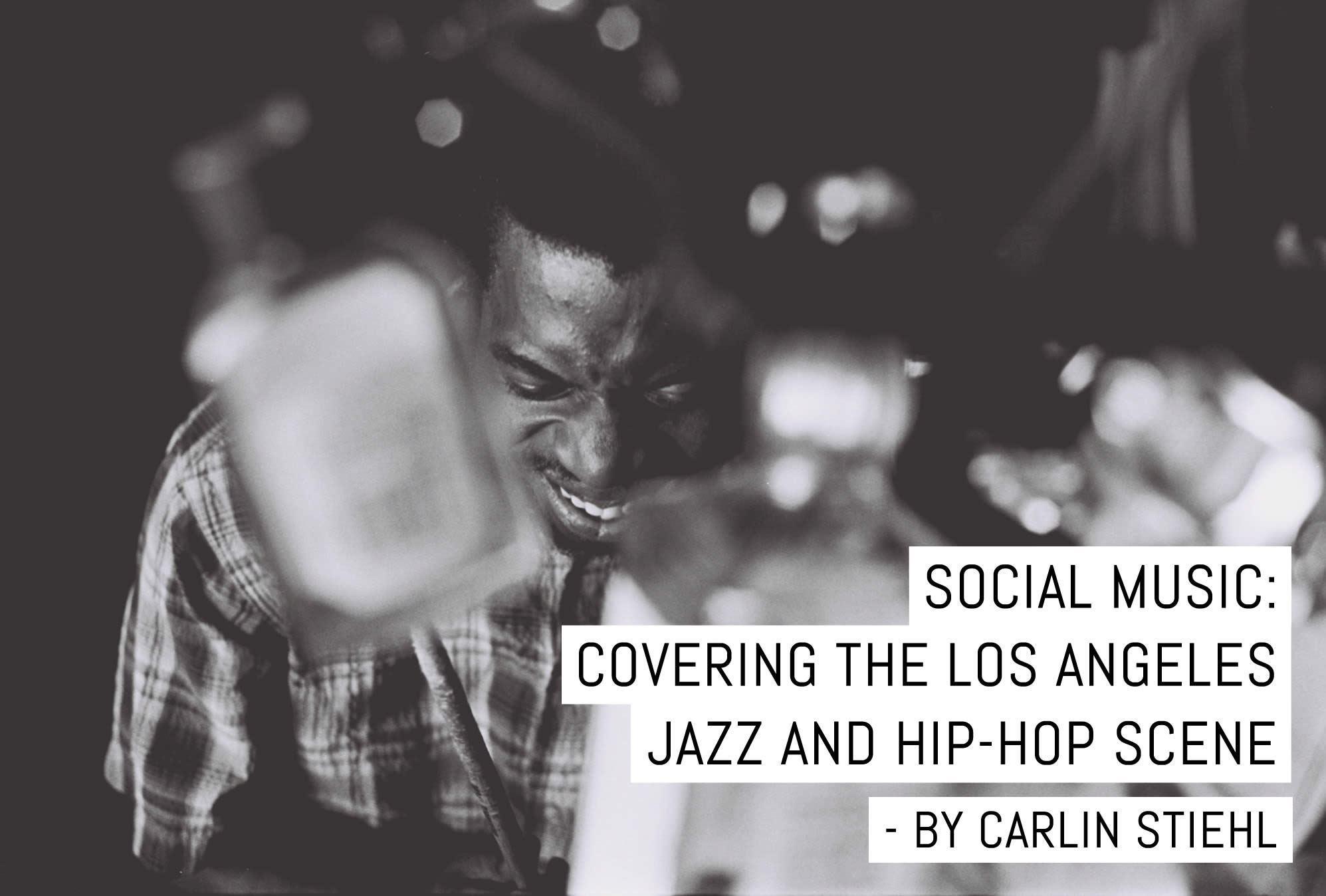 Social Music: Couvre la scène jazz et hip-hop de Los Angeles – de Carlin Stiehl